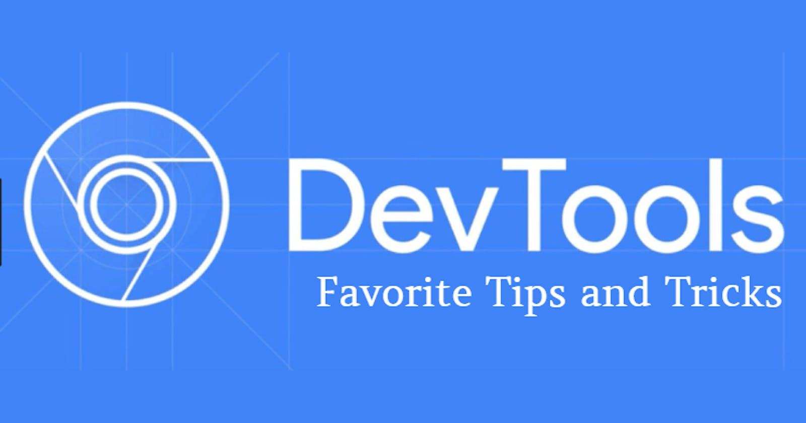 DevTools - My Favorite Tips and Tricks
