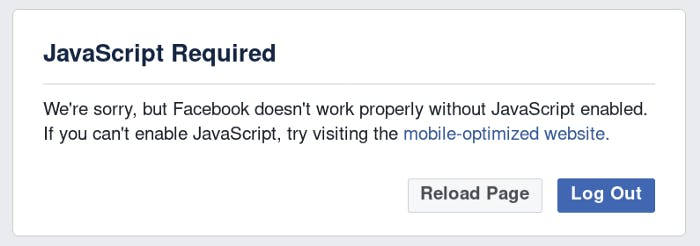 Facebook shows this when Js is disabled.