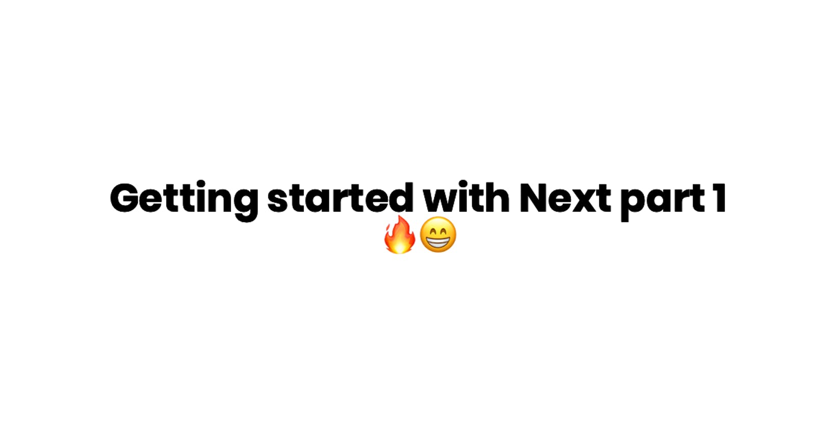 Getting started with NextJS Part 1