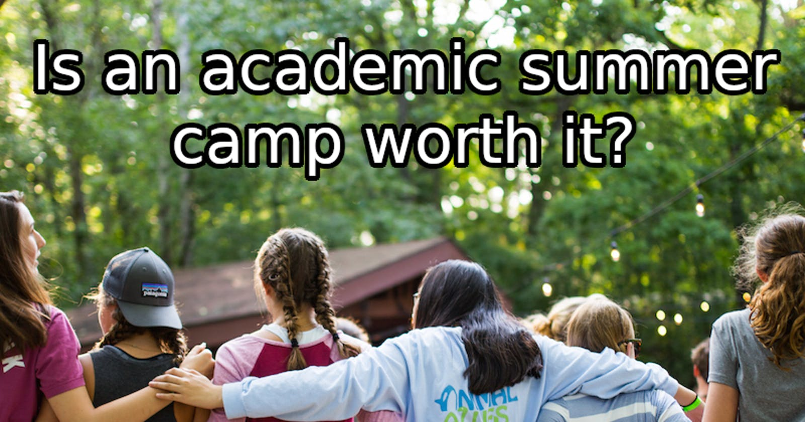The Benefit of Academic Summer Camps for High Schoolers (and the People who Instruct Them)