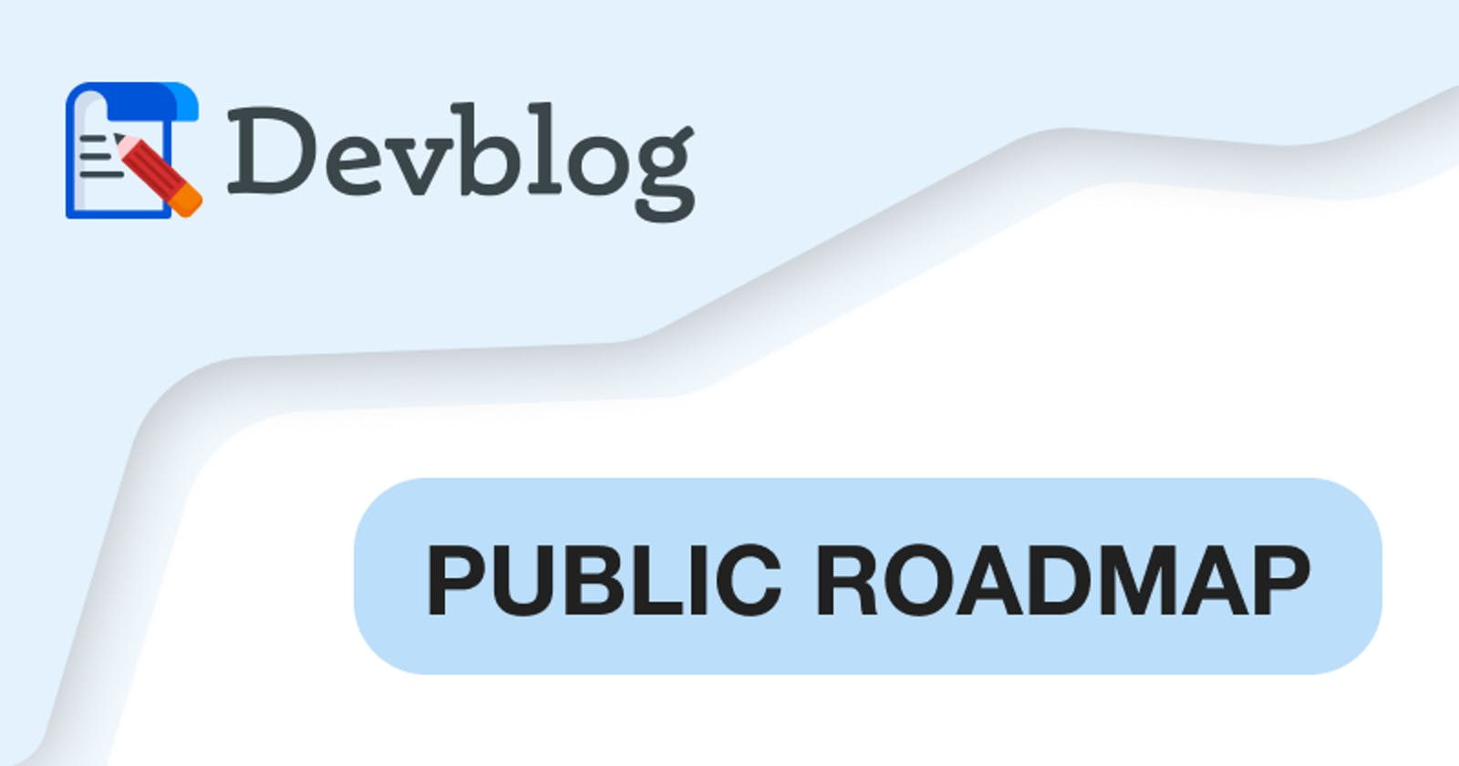 Devblog Public Roadmap 🚀 - Planned Feature Upgrades and more!