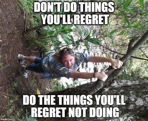 tinz regret not doing.jpg