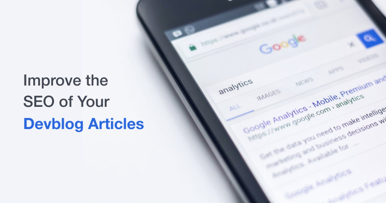How to Improve the SEO of Your Devblog Articles