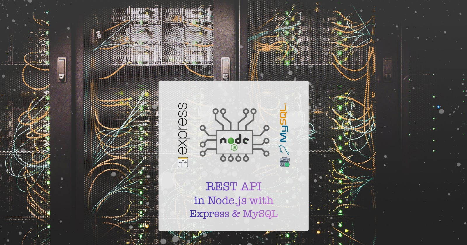 Creating REST API in Node.js with Express and MySQL