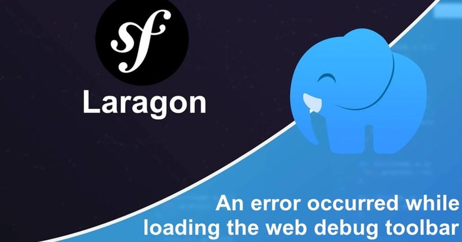 Symfony 4 : An error occurred while loading the web debug toolbar