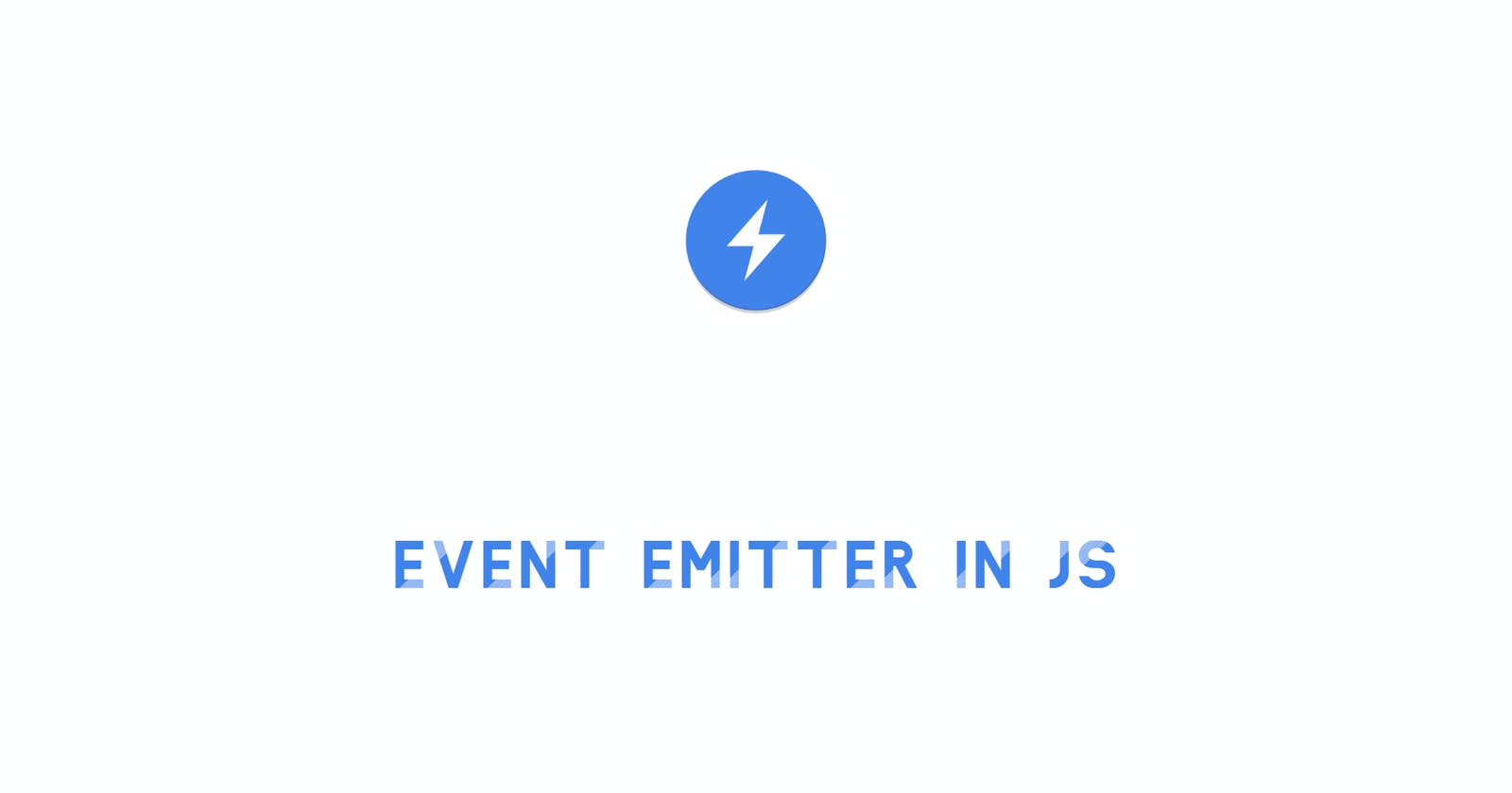 Create your own Event Emitter in JS