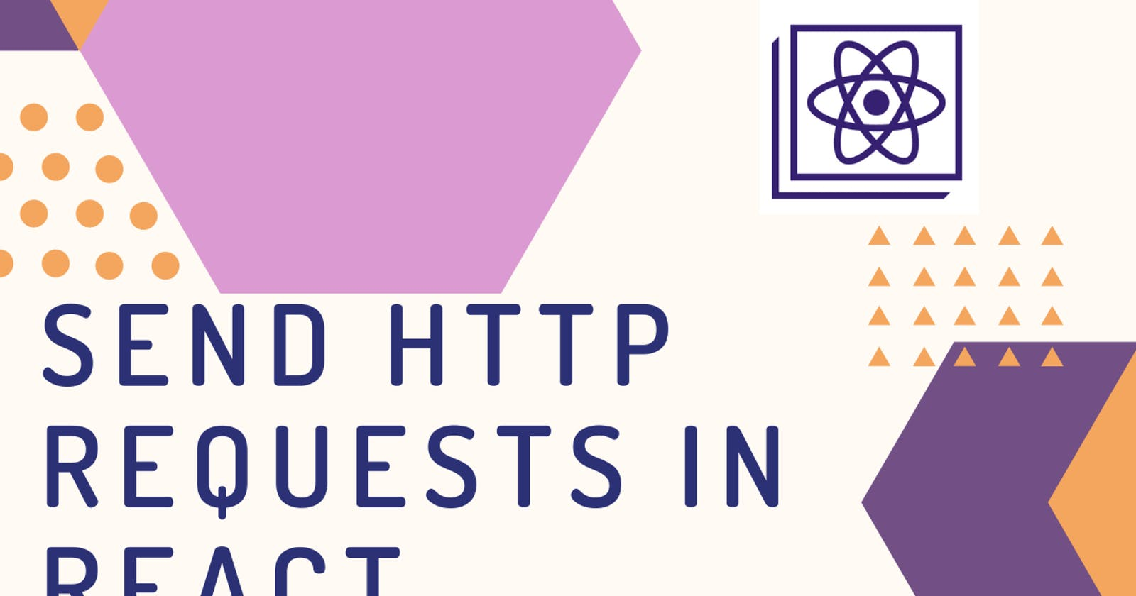 How to Send HTTP Requests in React