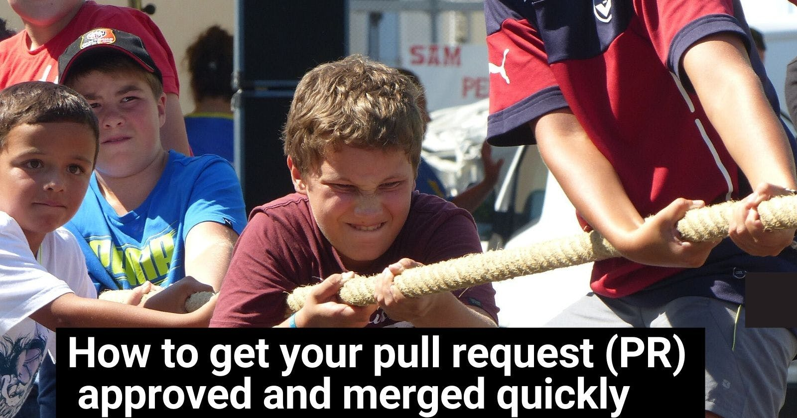 How to get your pull request (PR) approved and merged quickly