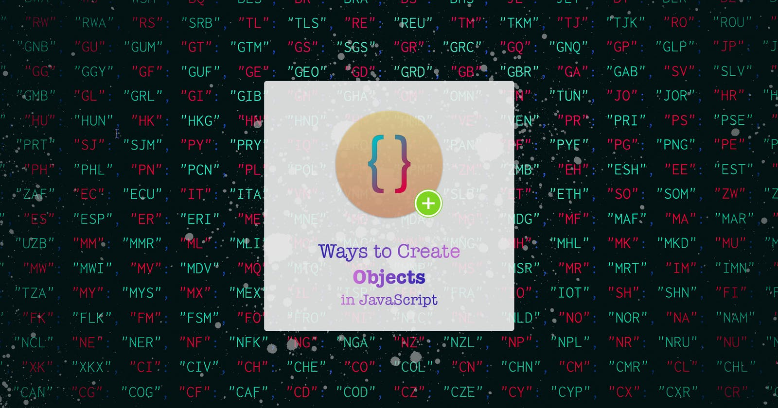 Different ways to create Objects in JavaScript