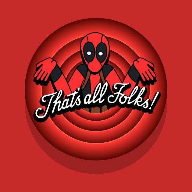 deadpool-thats-all-folks.jpeg