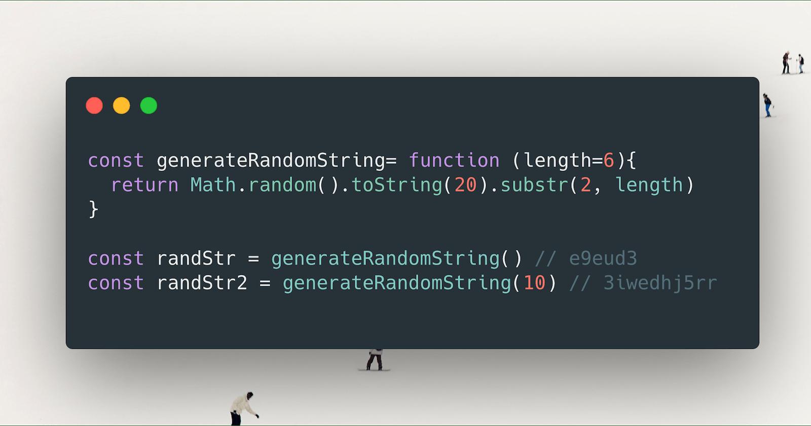 How to Generate Random Strings in JavaScript