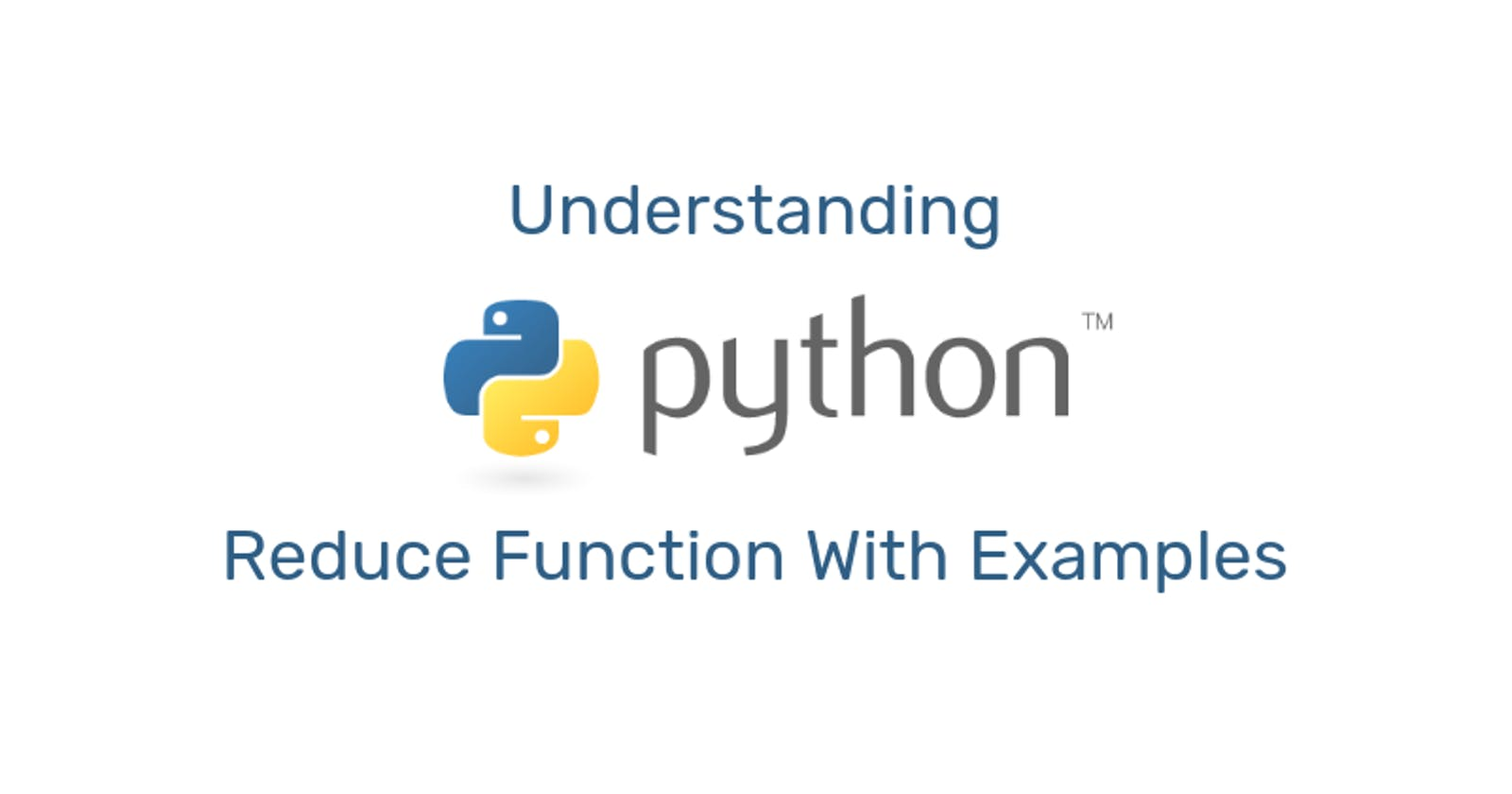 Understanding The Python Reduce Function With Examples