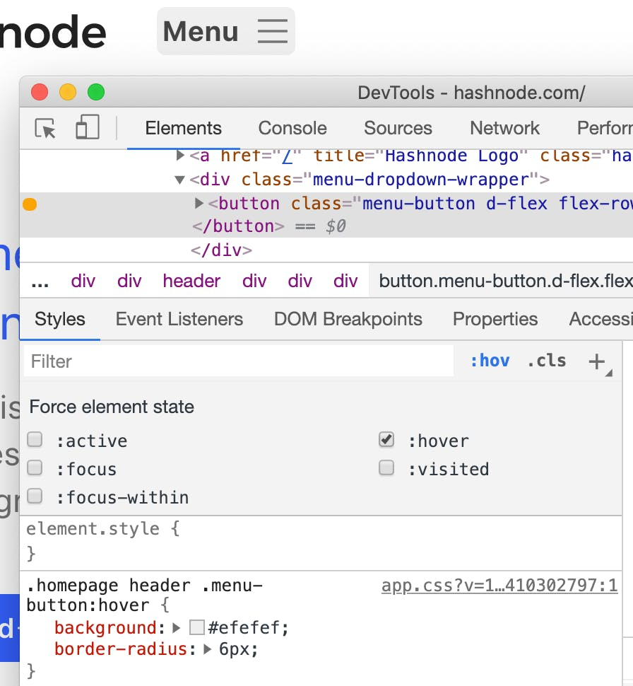 "Chrome devtools open with the Elements tab selecting the ""Menu"" button. The pseudostate panel has ""hover"" checked. The ""Menu"" button appears different, with a grey background, than the unfocused state."