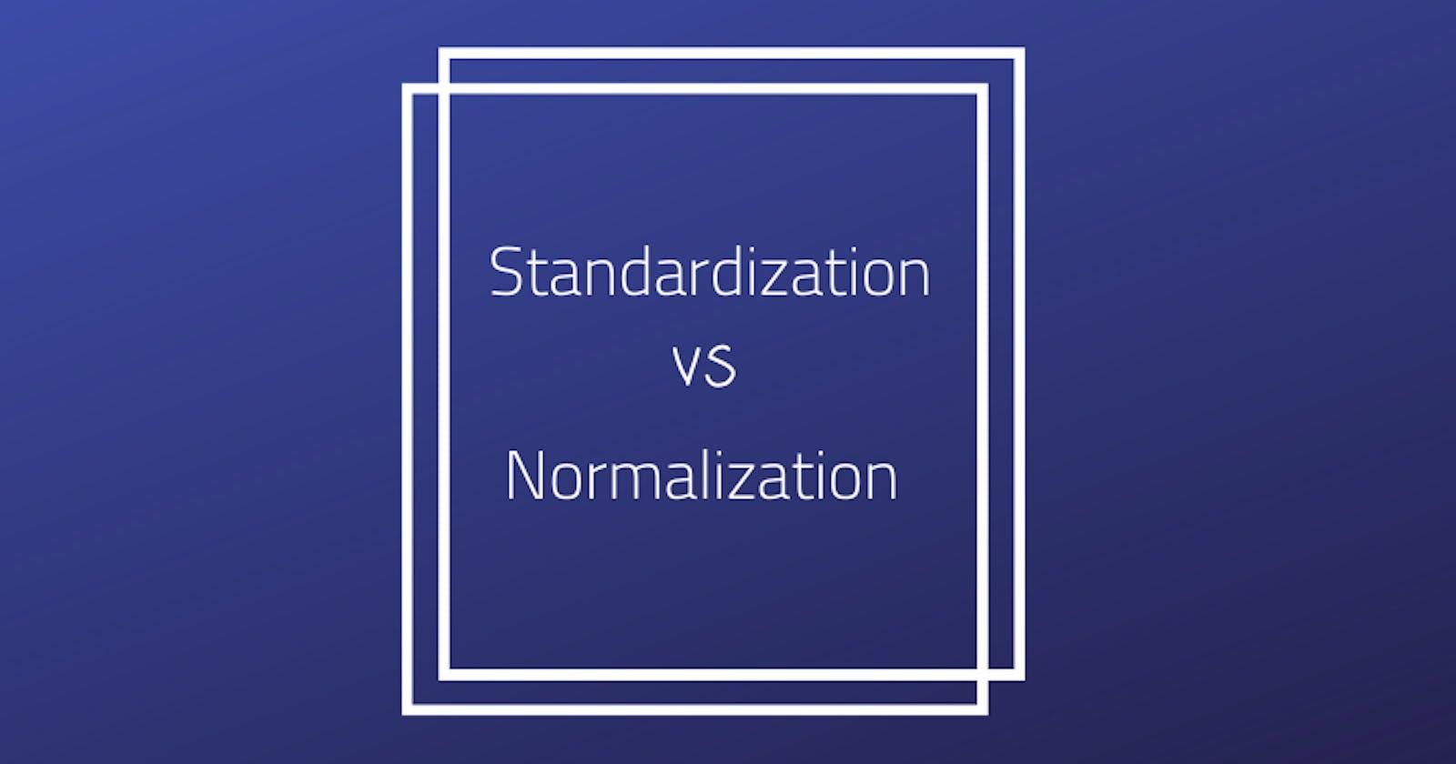 Standardization | Normalization