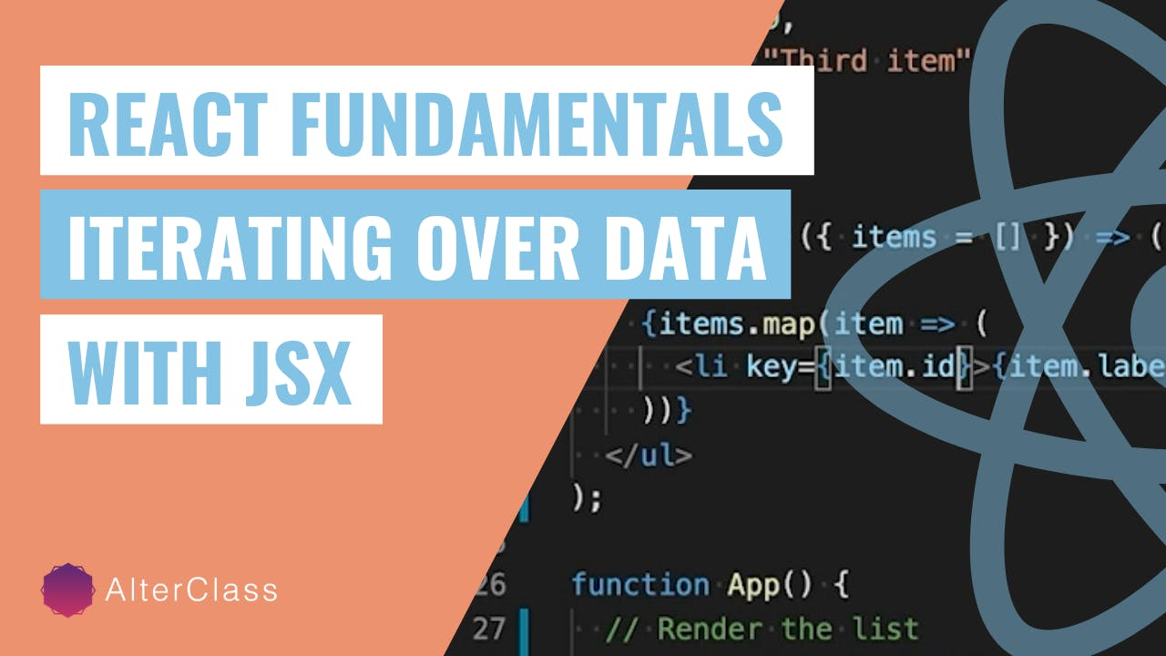React Fundamentals - Iterating Over Data With JSX.png