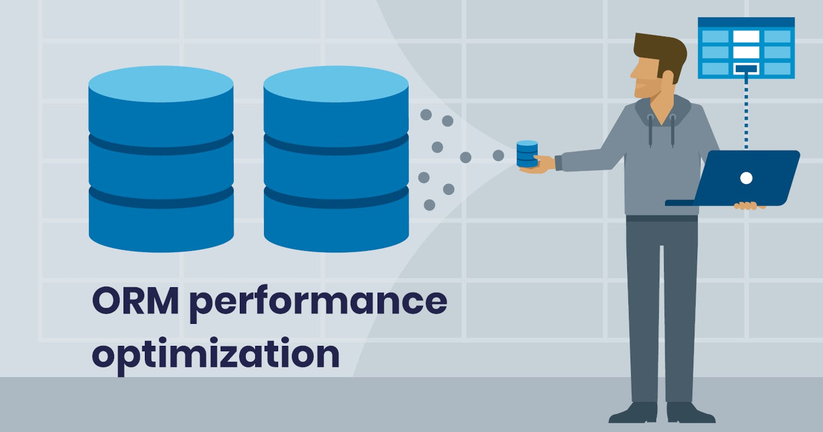 Make your application scalable optimizing the ORM performance