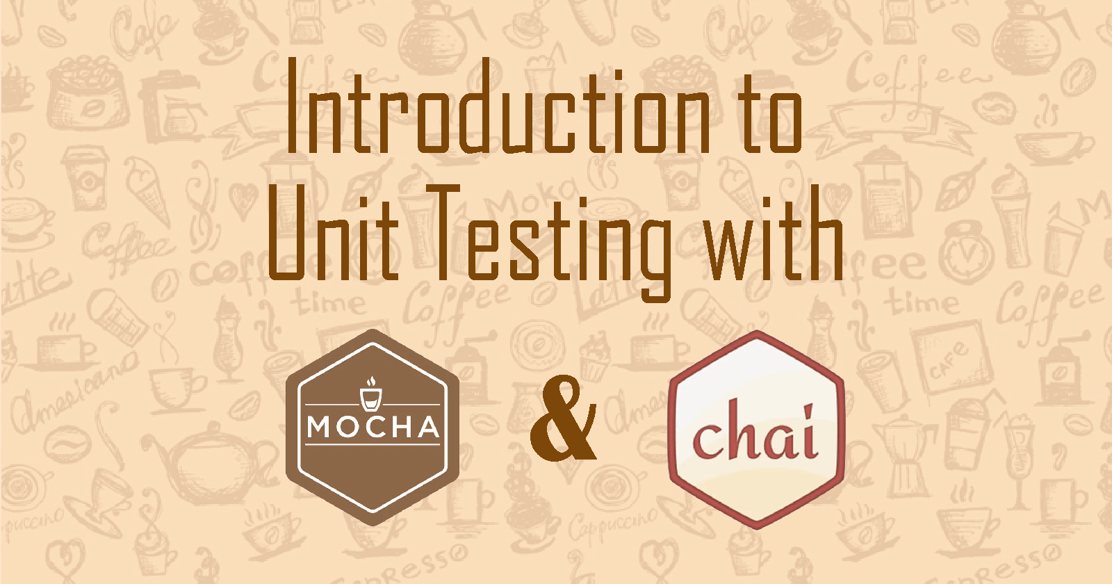 Introduction to Unit Testing with Mocha & Chai