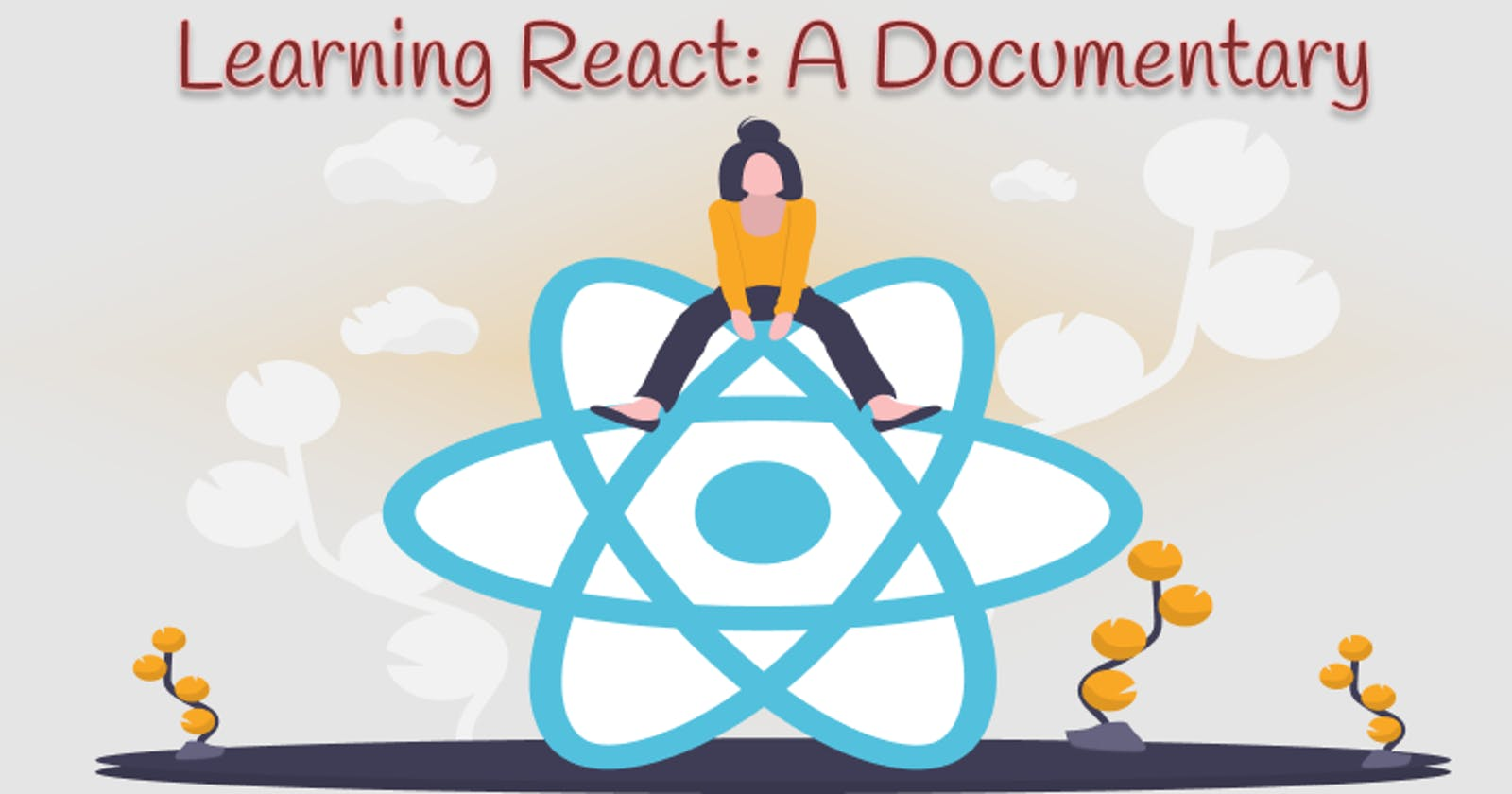 Learning React: A Documentary