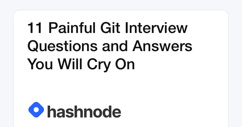 11 Painful Git Interview Questions and Answers You Will