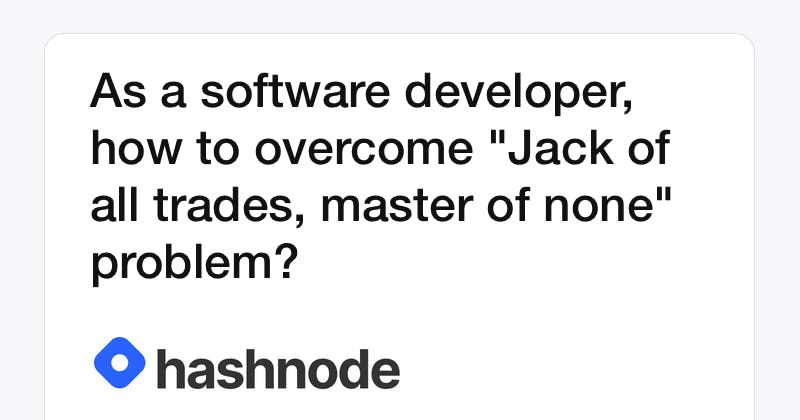 As a software developer, how to overcome