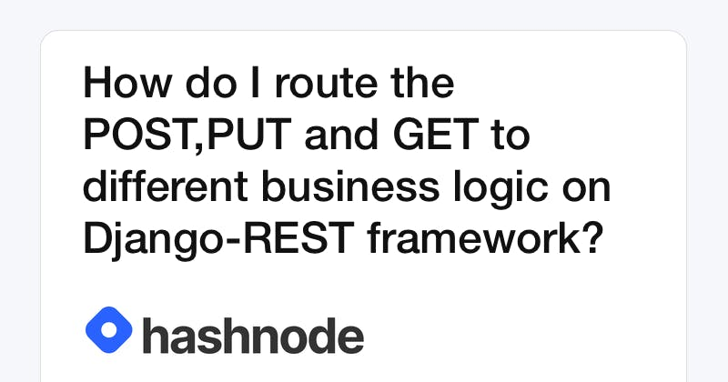 How do I route the POST,PUT and GET to different business