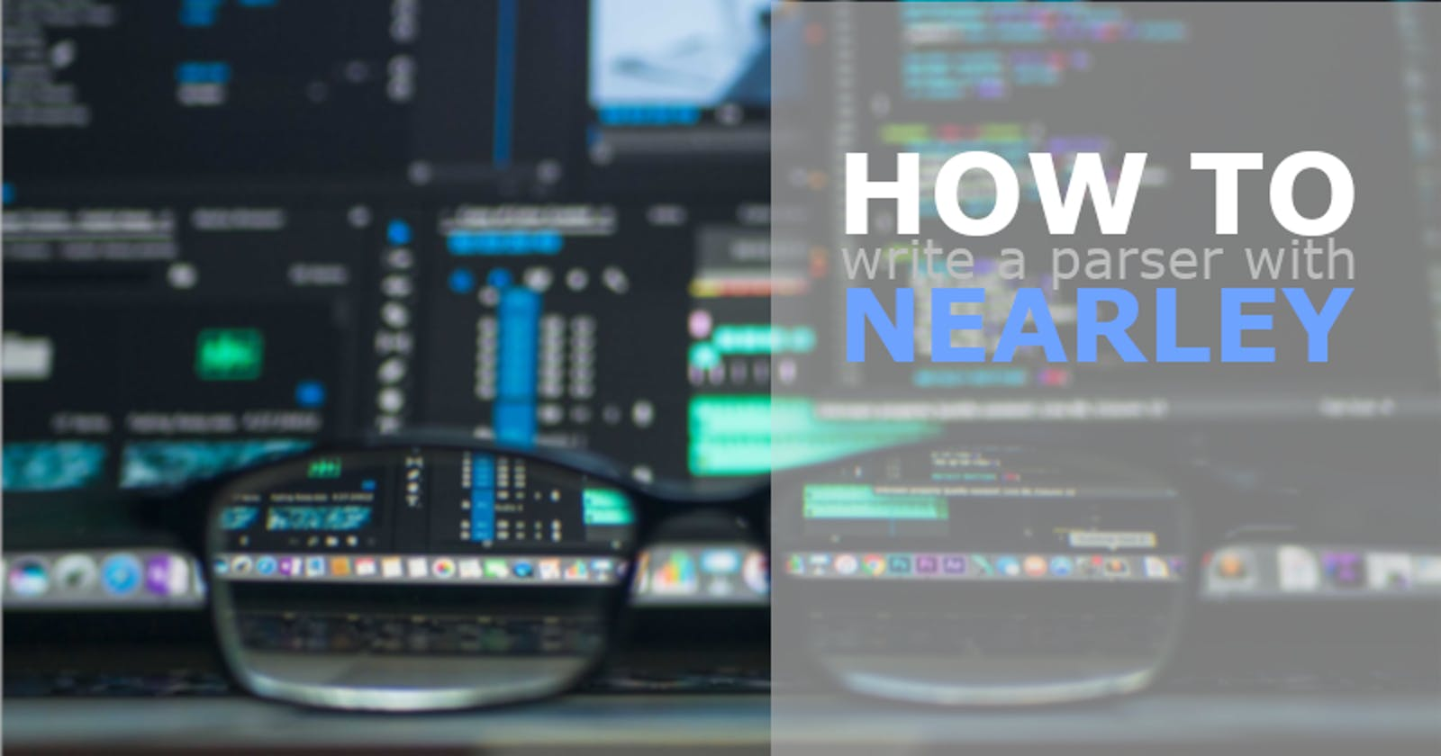 How to write a parser with Nearley