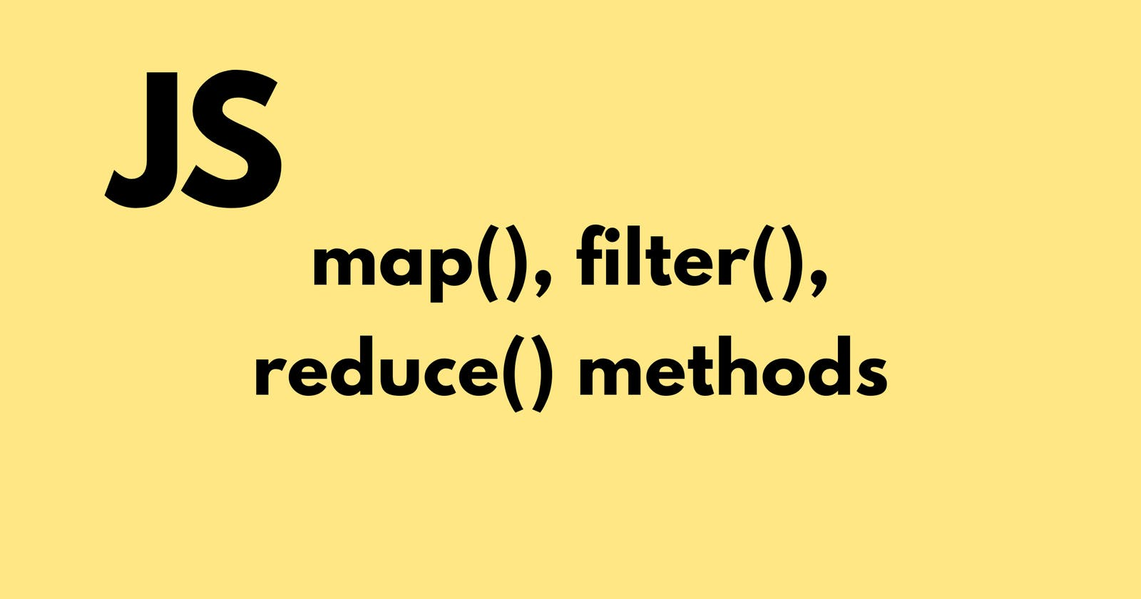 A Brief Introduction to JavaScript Map, Filter and Reduce Methods
