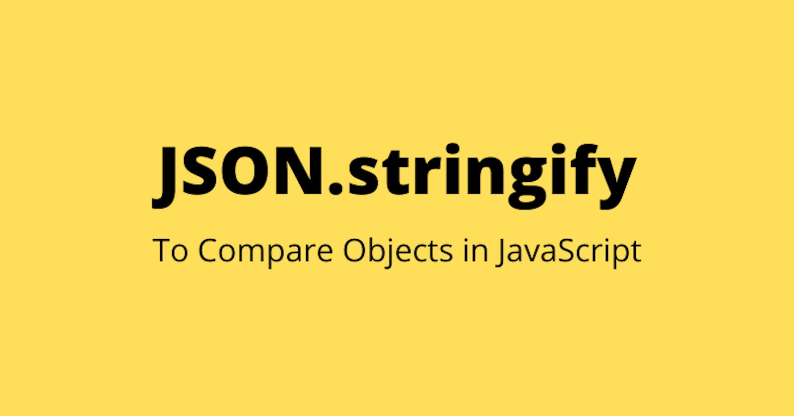 Comparing Values of Objects in JavaScript