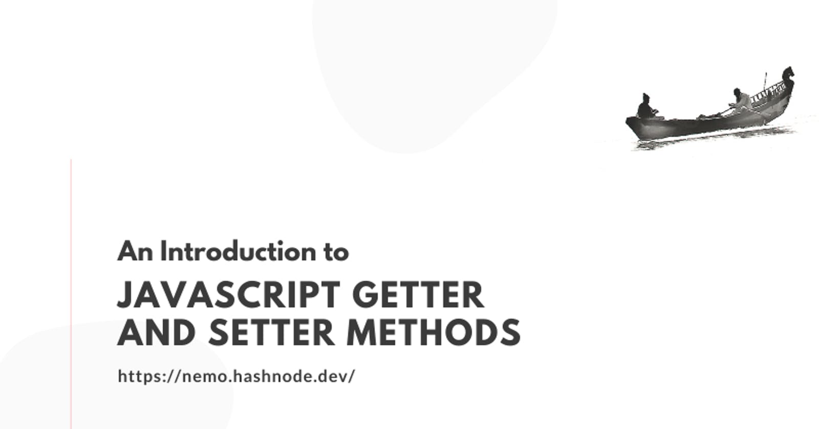 An Introduction to JavaScript Getters and Setters 👓