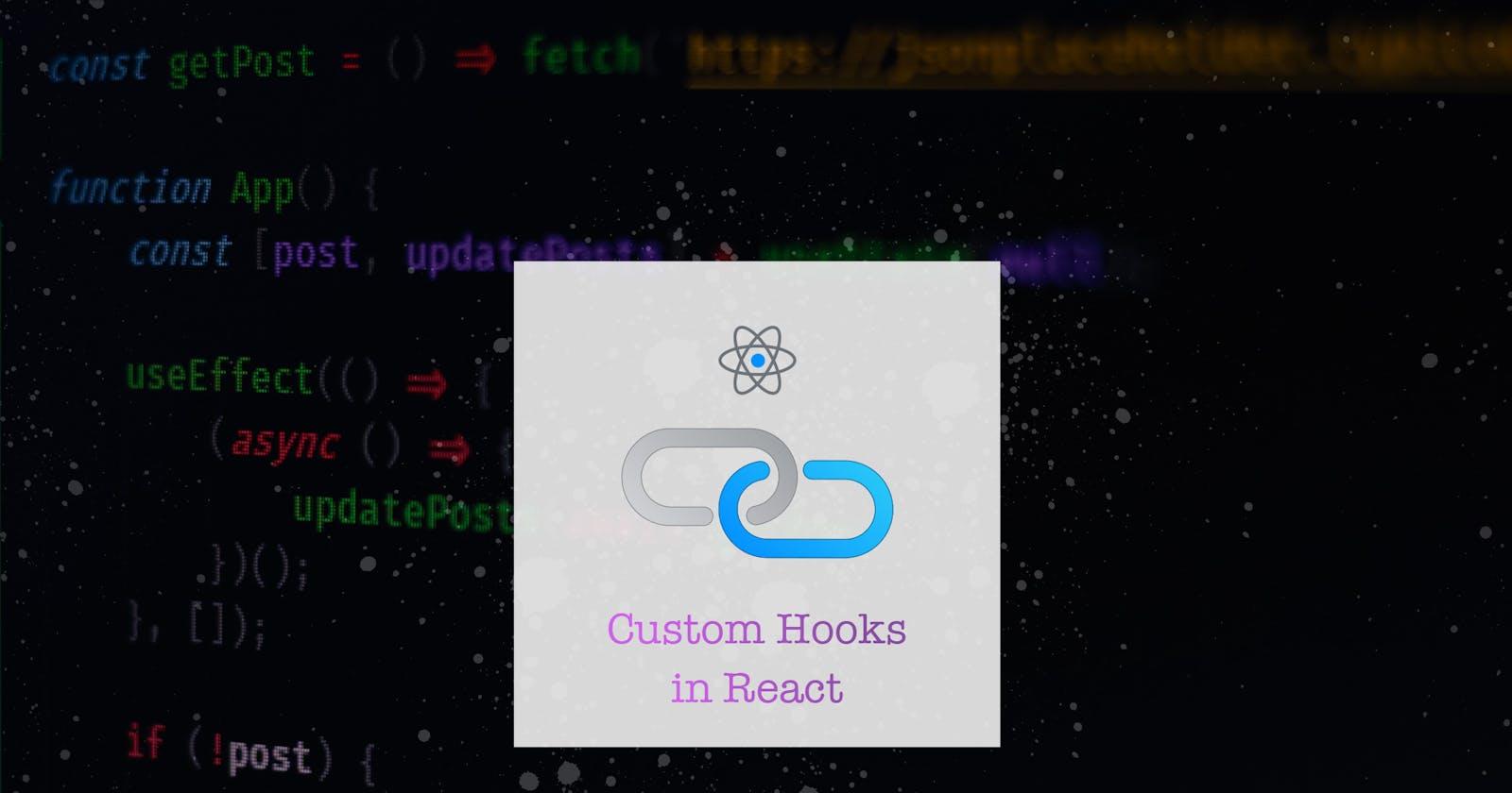 ReactJS: A Simple Custom Hook