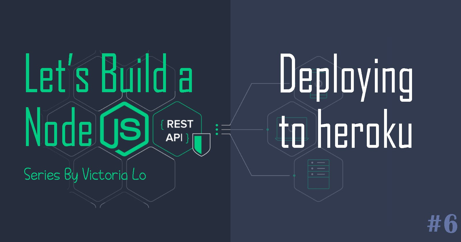 Build a REST API with Node.js: Deploying to Heroku (Finale)