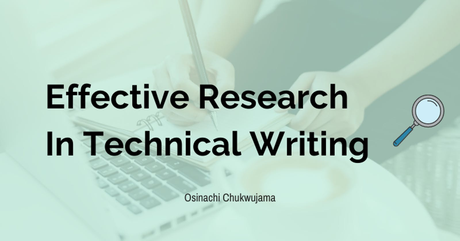 Effective research in technical writing