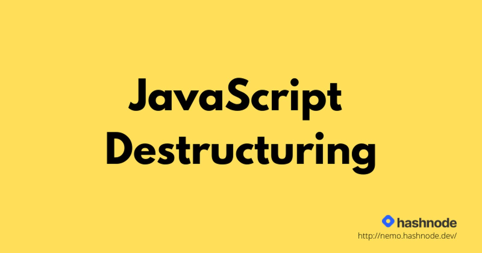 Object Destructuring in JavaScript for Beginners