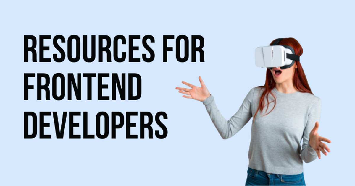 Resources for Frontend Developers