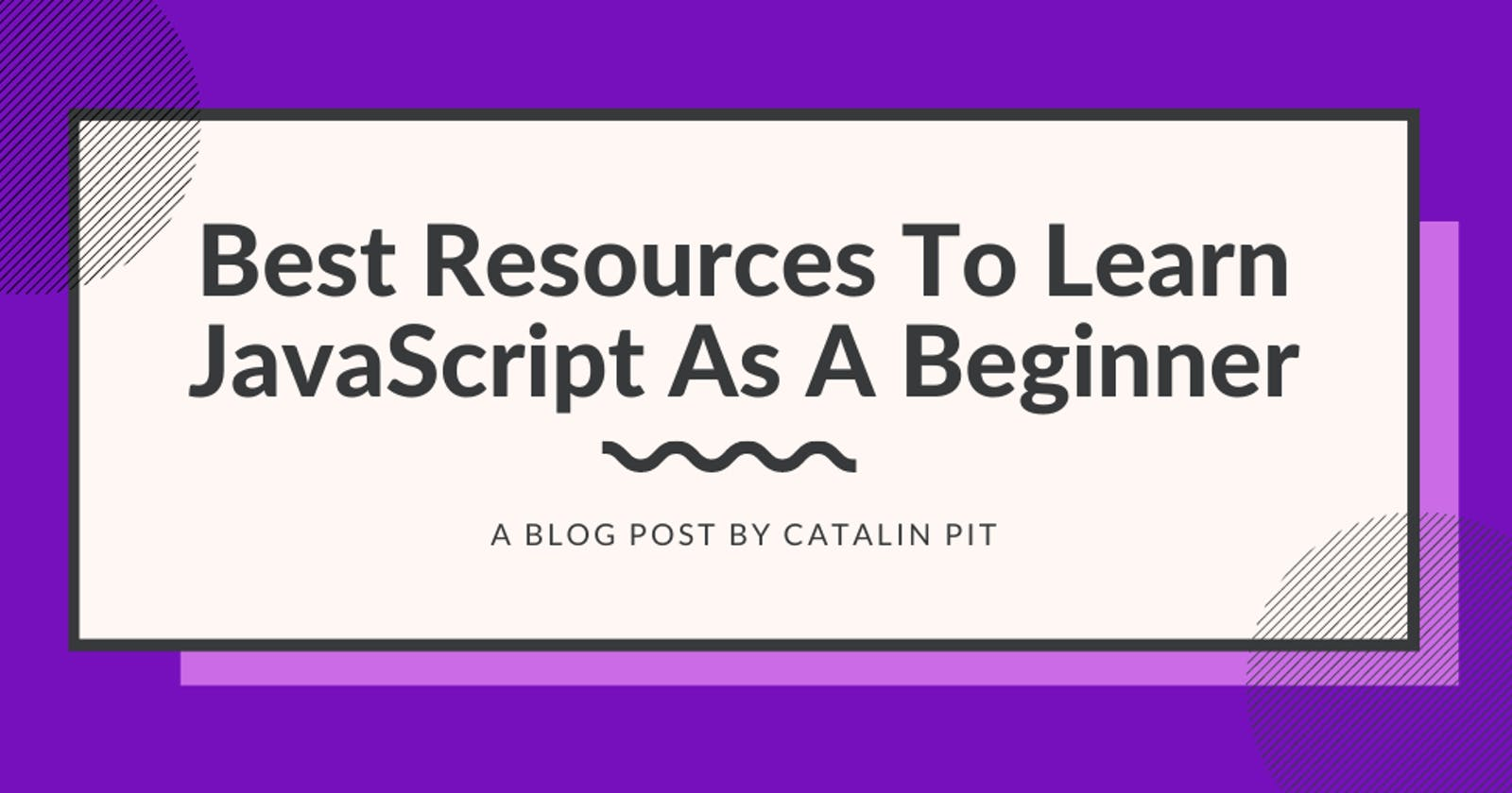5 Best Resources To Learn JavaScript As A Beginner
