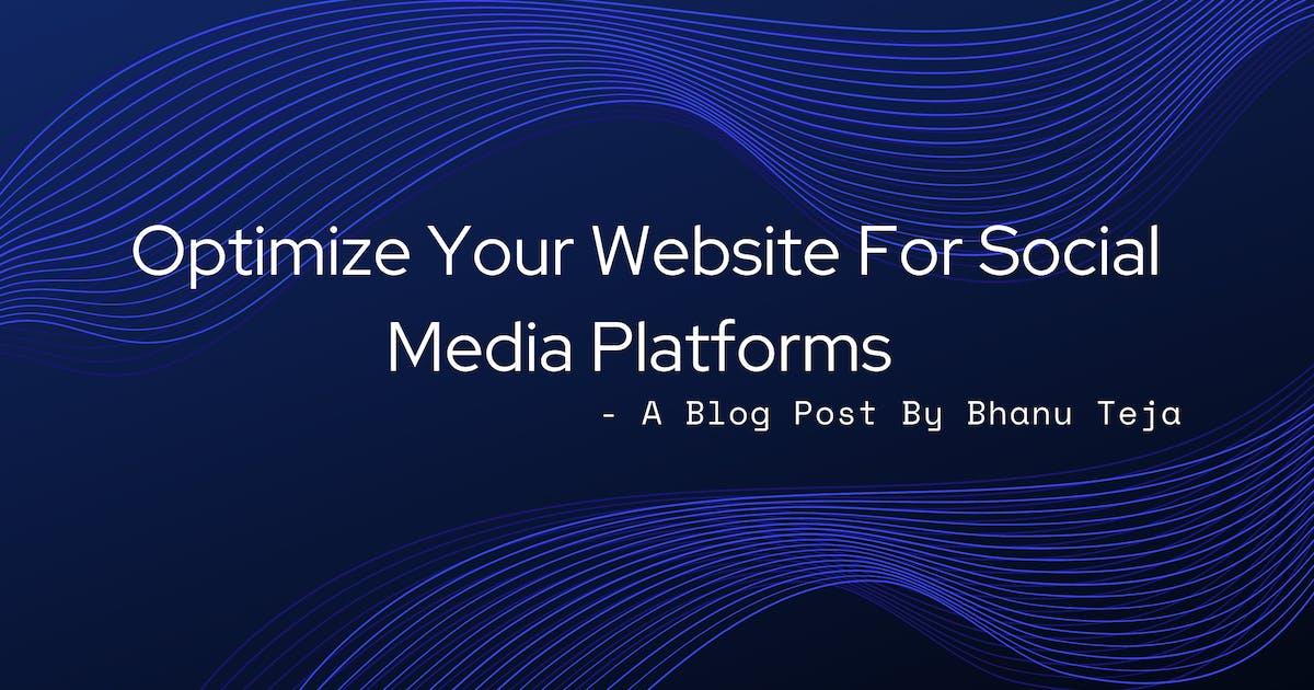 Optimize Your Website For Social Media Platforms