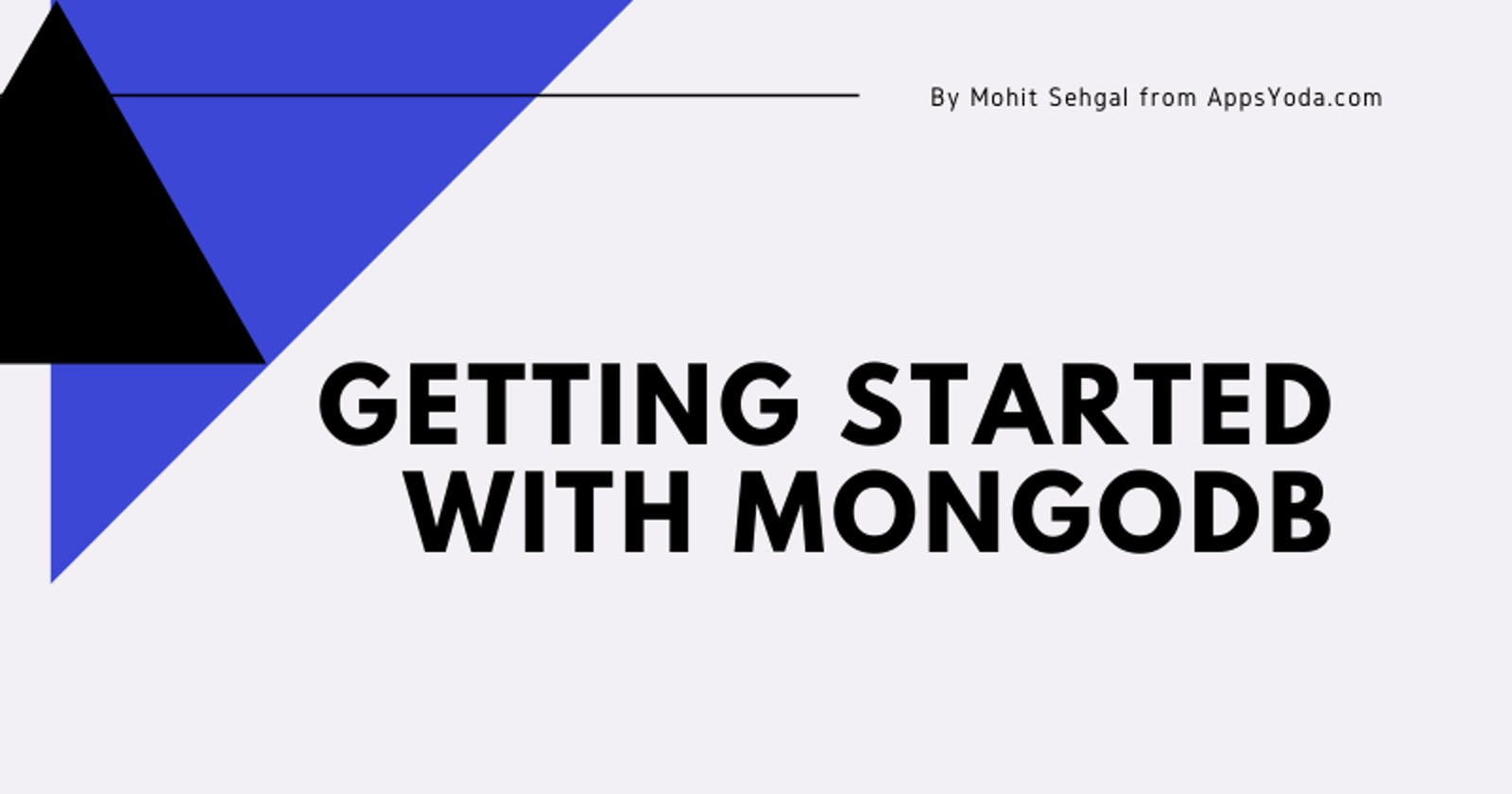 Easily Getting Started with MongoDB