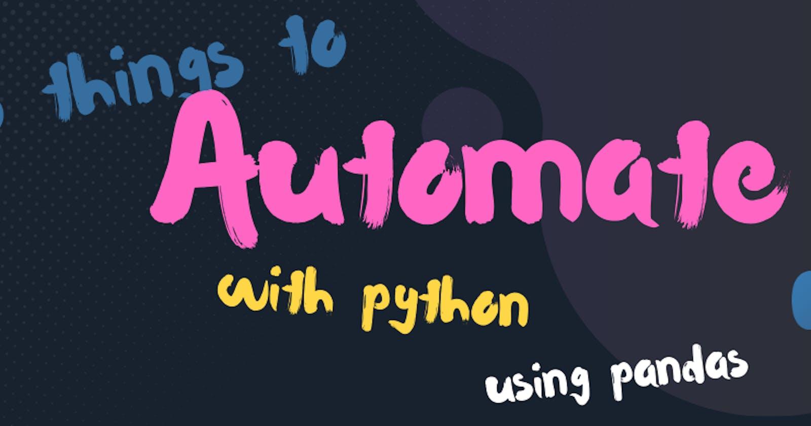 Three things to Automate with Python using Pandas