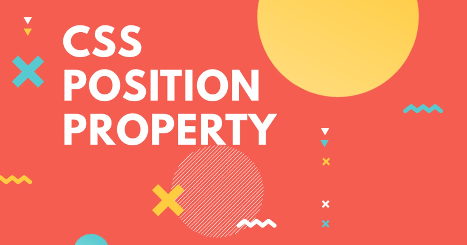 Understanding The CSS Position Property