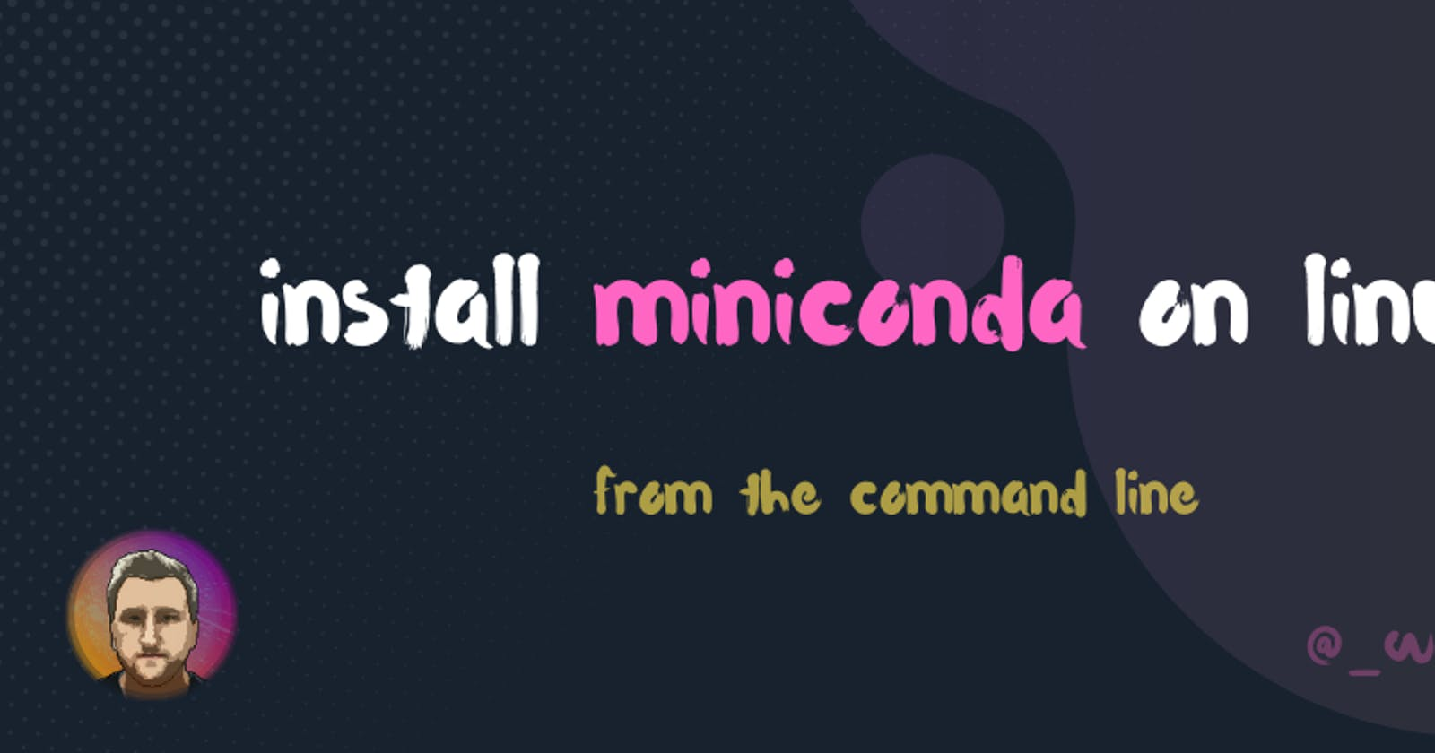 How to Install miniconda on linux (from the command line only)