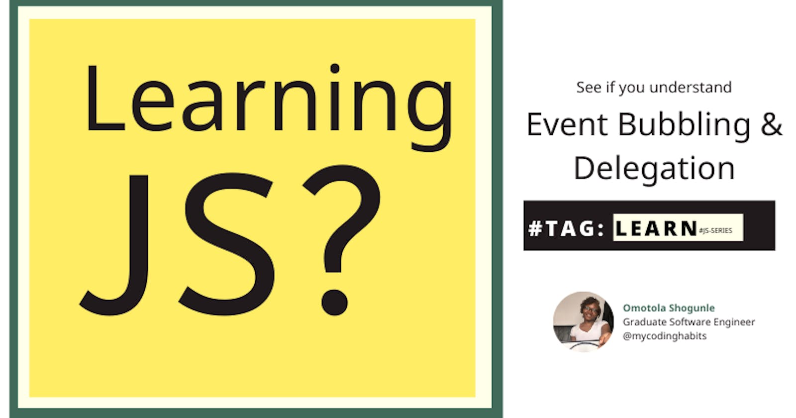 Learning JavaScript? Topic - Event Bubbling and Delegation