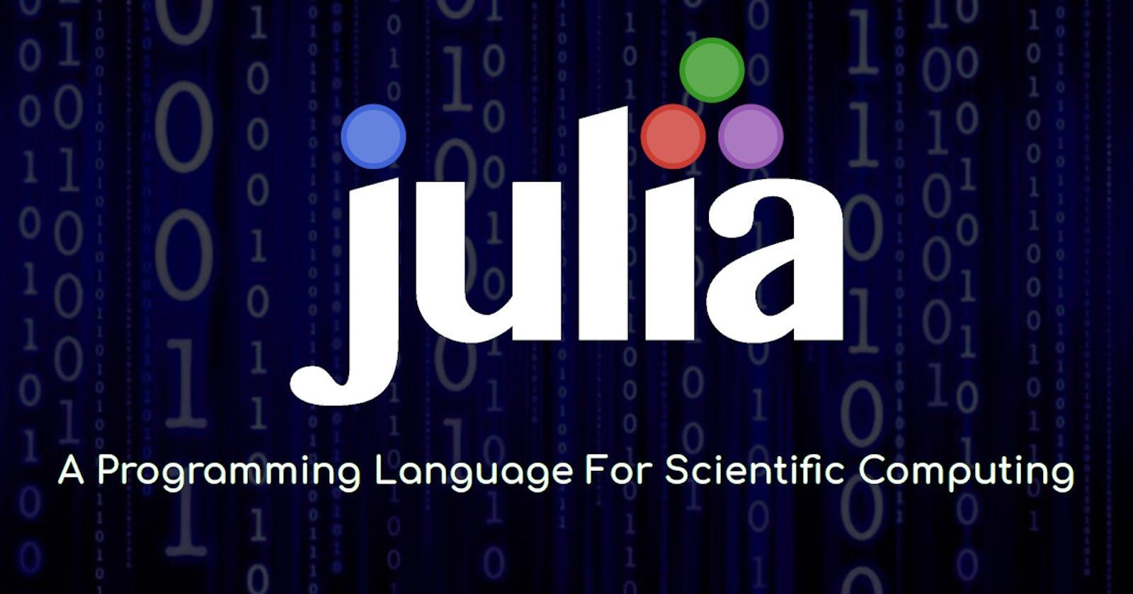 My First Impression of Julia
