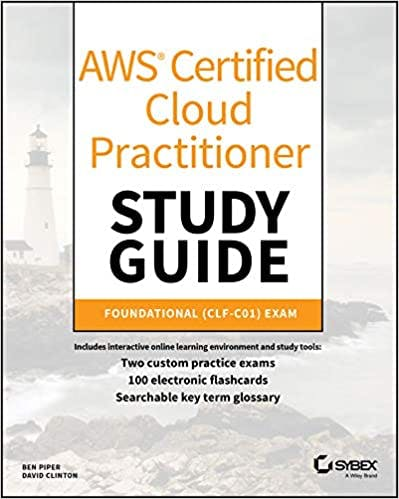 AWS Certified Cloud Practitioner - Study Guide