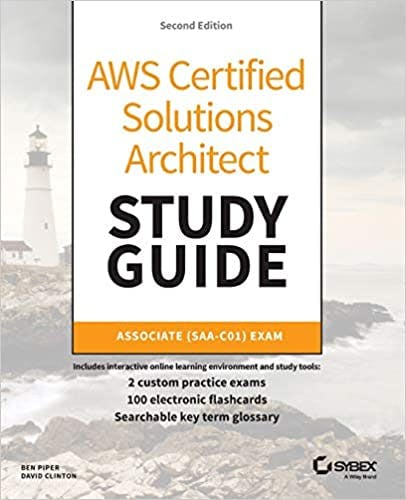 AWS Certified Solutions Architect Study Guide: Associate SAA-CO2 Exam