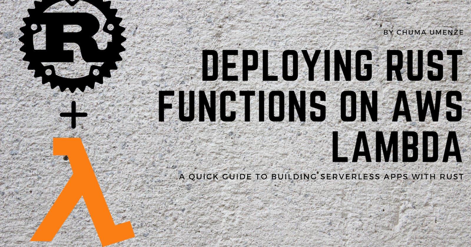 Deploying Rust Functions on AWS Lambda