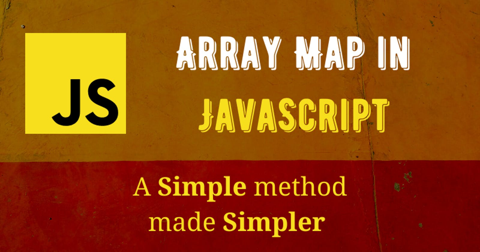 Array Map in JavaScript. A simple method made simpler