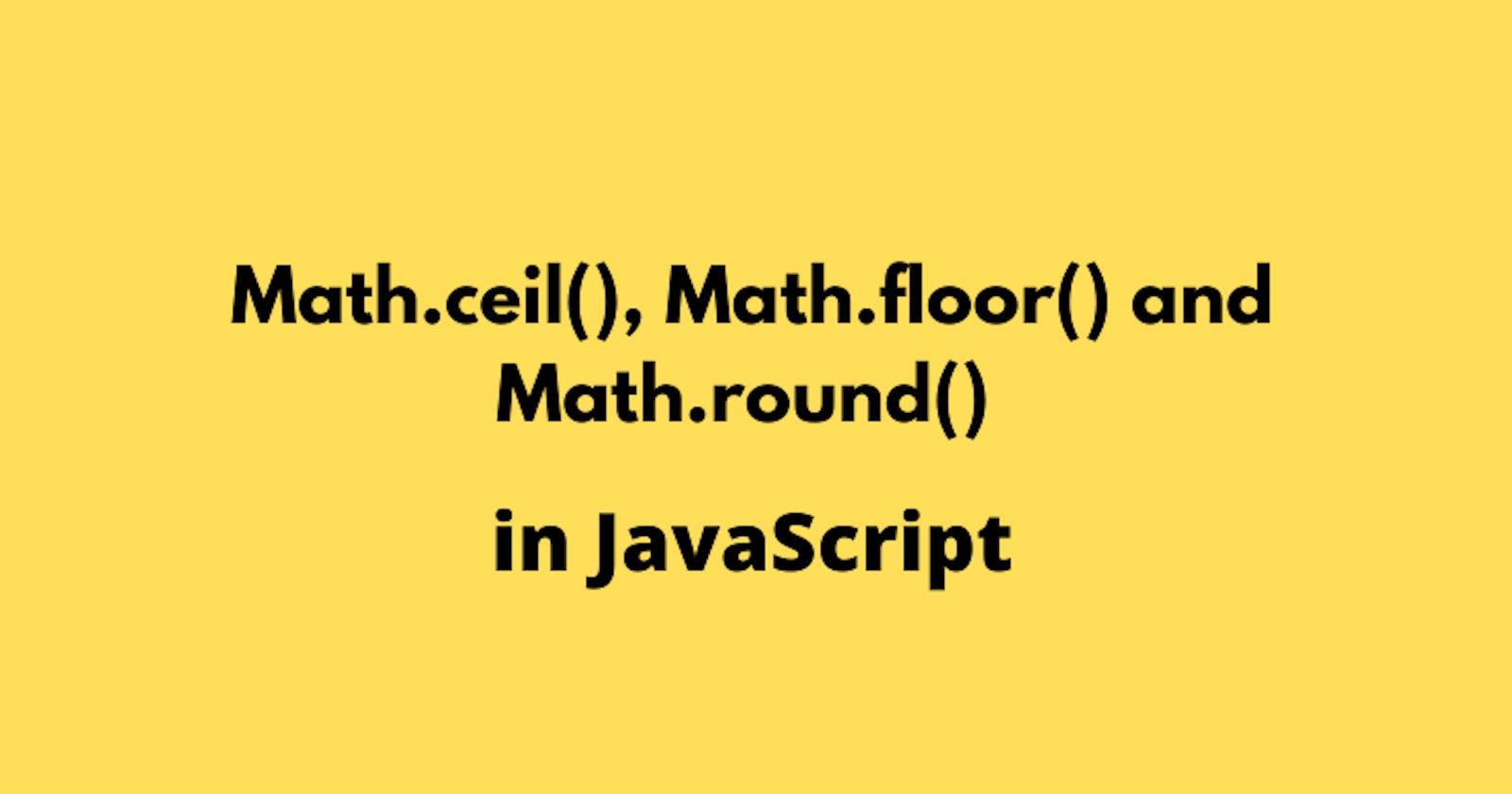 Let's talk about Math.ceil, Math.floor, and Math.round 🌿