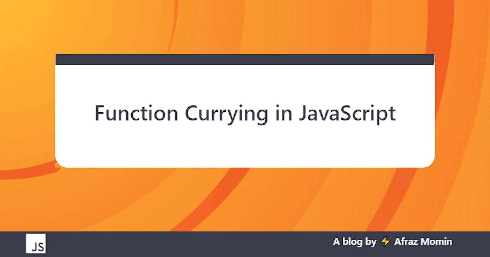 Function Currying in JavaScript