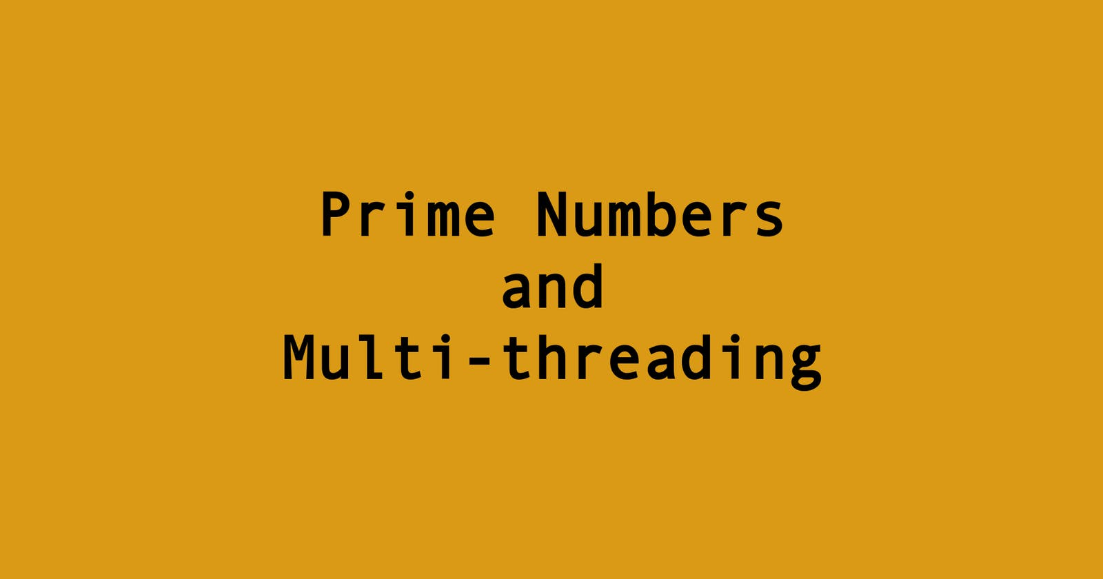 Prime Numbers and Multi-threading