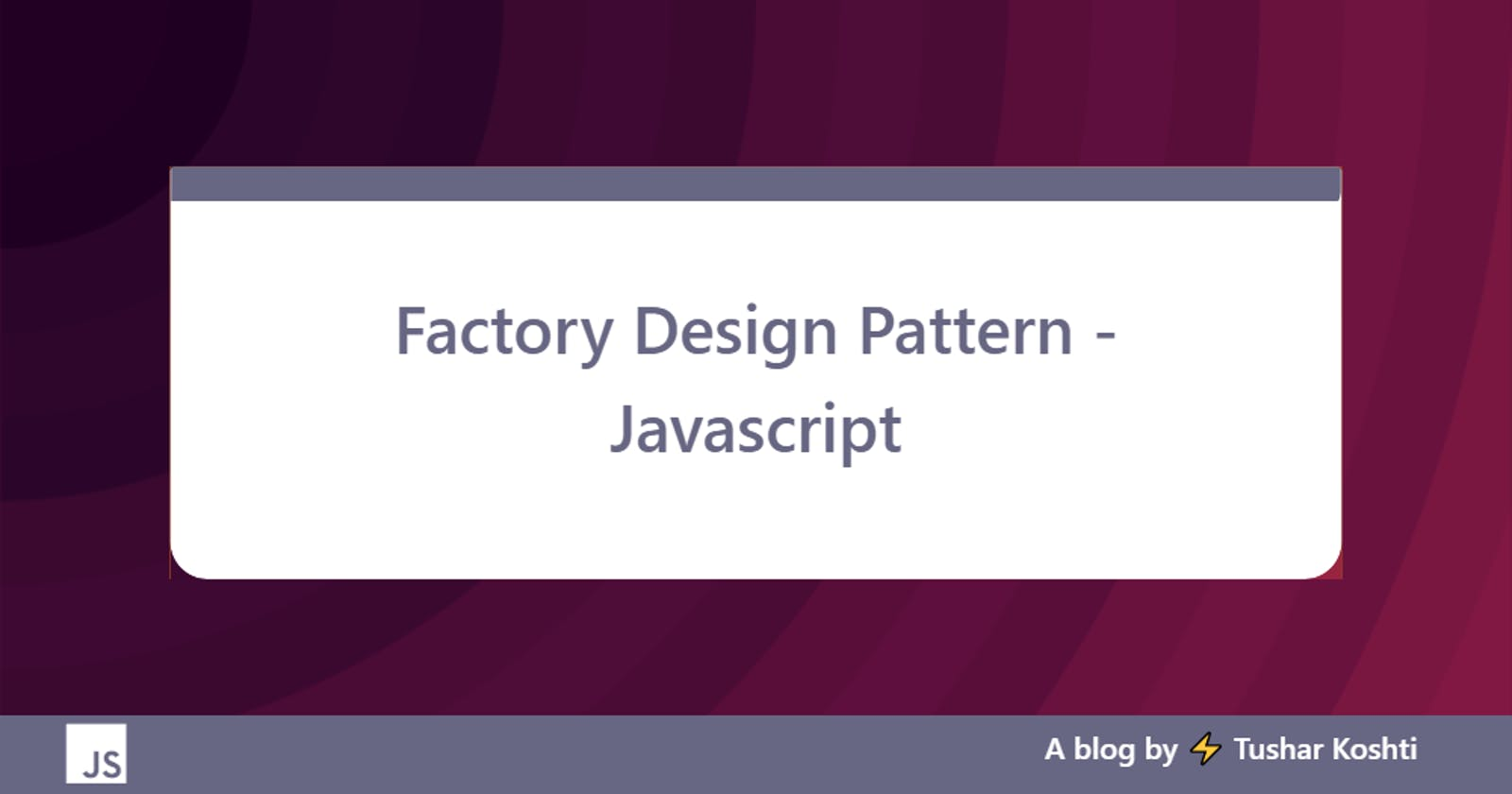 Factory Design Pattern - Javascript